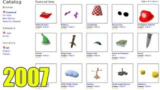 HOW WAS THE ROBLOX CATALOGUE ALMOST 11 YEARS AGO (2007)
