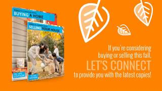 Thinking of Buying or Selling The Fall Buyer Seller Guides are Here