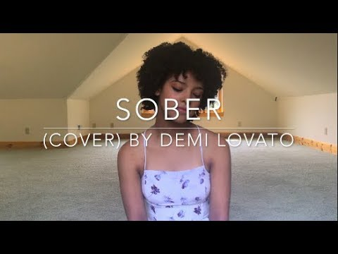 Sober (cover) By Demi Lovato