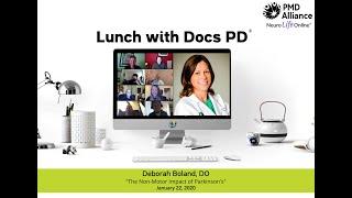 Lunch with Docs® PD - Jan 2020 - Non-motor Symptoms in Parkinson's Disease - Dr. Deborah Boland, DO
