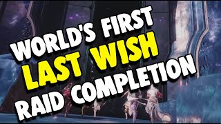 World's First Last Wish Raid Completion by Redeem | Destiny 2
