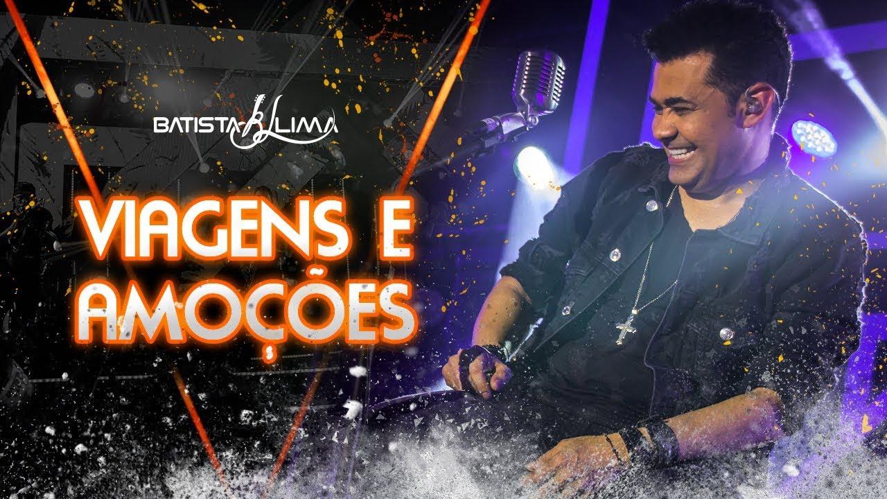 Batista Lima - Viagens e Emoções - DVD