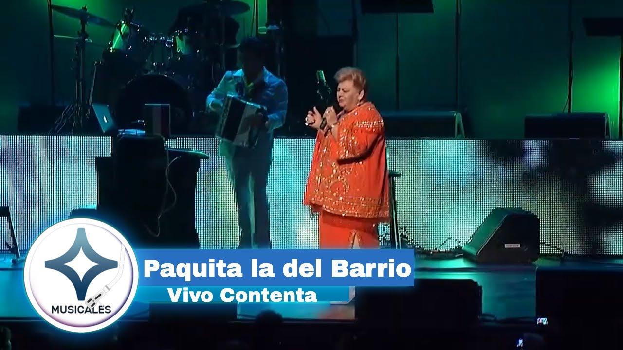 PAQUITA LA DEL BARRIO - VIVO CONTENTA [ en vivo ] | Musicales EstrellaTV