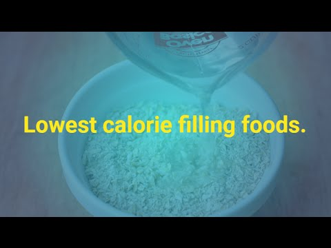 Lowest calorie filling foods