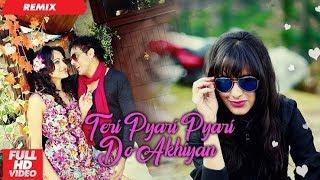 Teri pyari pyari do akhiyan latest song ।।Mirchifun.com pagalworld.com
