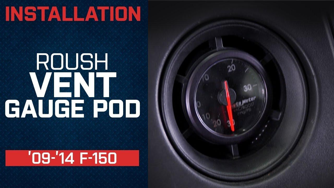 Install 2009 2014 F150 Roush Vent Gauge Pod Youtube