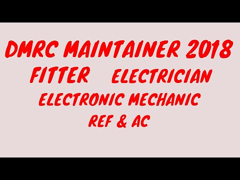 DMRC Maintainer Paper, Syllabus and Preparation Strategy for Fitter, Electrician and all  2018