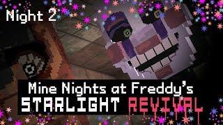 MINE Nights at Freddy's 5 - Starlight Revival - Night 2 (Minecraft FNAF Roleplay)