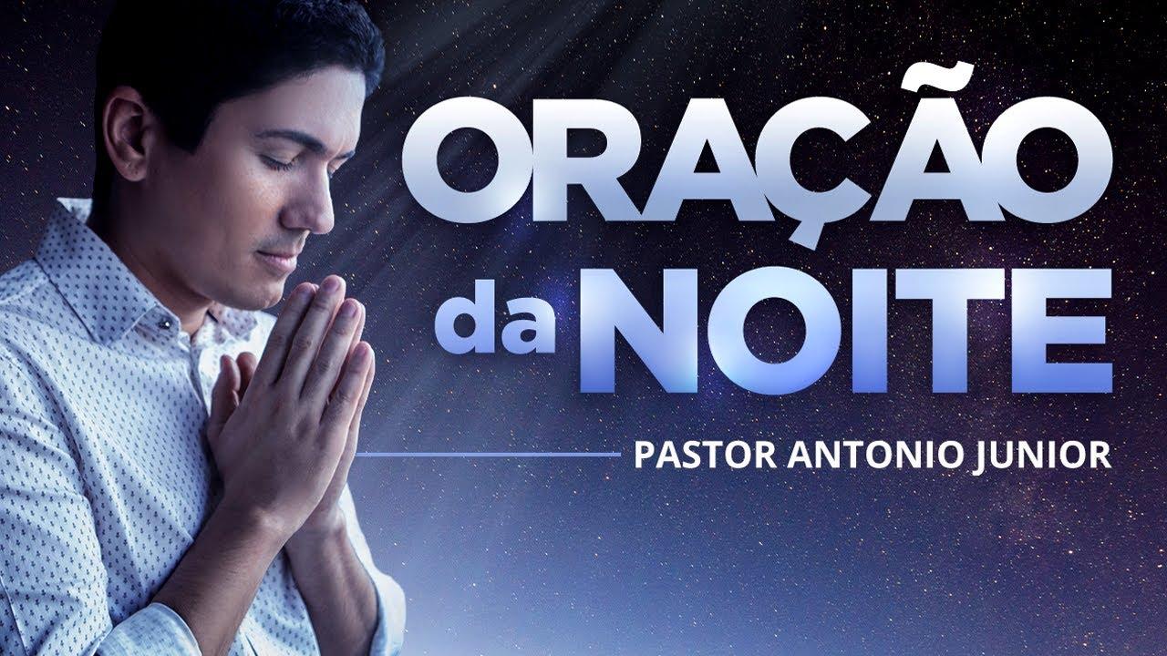 ORAÇÃO DA NOITE DE HOJE - Para Receber uma Nova Chance de Deus 🙏🏼