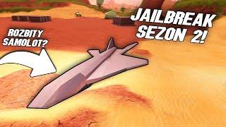 SEZON 2 W JAILBREAK!! *rozbity samolot* I ROBLOX #325