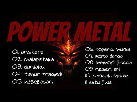Lagu Power Metal Terbaik - Lagu Rock Metal Indonesia