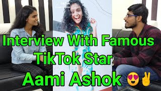 Interview With Famous TikTok Star Aami Ashok😍✌️