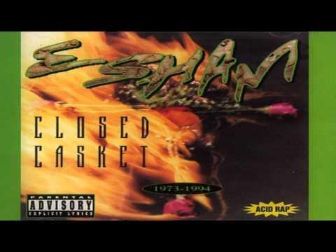 Esham - I'll Be Glad When You Dead - Closed Casket