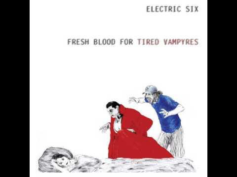 Electric Six - Fresh Blood For Tired Vampyres (2016) FULL ALBUM