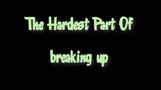 2Gether - The Hardest Part Of Breaking Up Lyrics