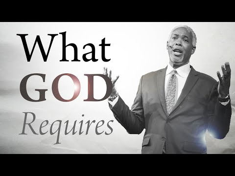 What God Requires | Bishop Dale C. Bronner | Word of Faith Family Worship Cathedral