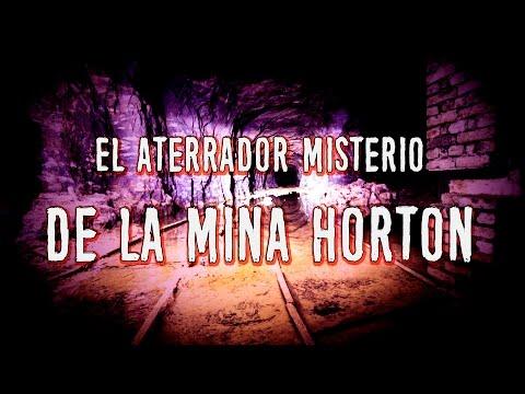 El aterrador misterio de la mina Horton