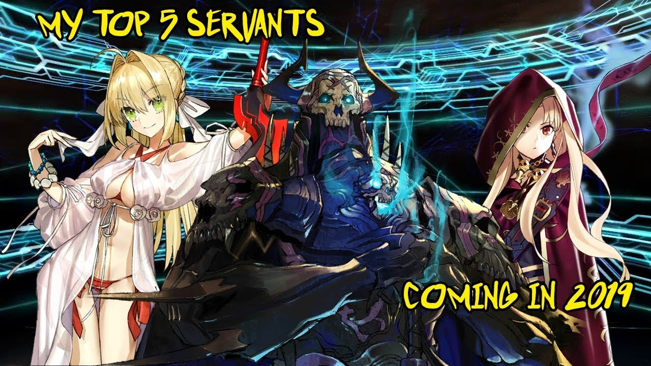 My Top Five Servants For 2019 | Fate Grand Order