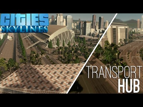 Cities Skylines Speed Build - Transport Hub