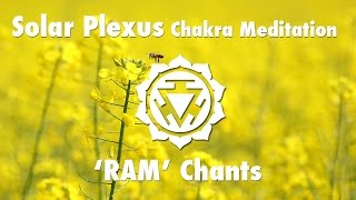 Magical Chakra Meditation Chants for Solar Plexus Chakra | RAM Seed Mantra Chanting and Music