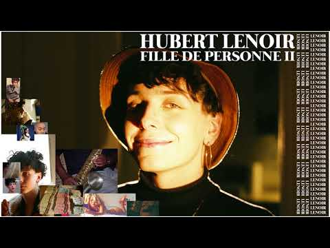 Top Tracks - Hubert Lenoir