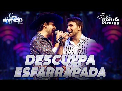 """Roni & Ricardo - DESCULPA ESFARRAPADA - DVD """"Festival Blognejo - Edição Goiânia"""" - OFICIAL"""