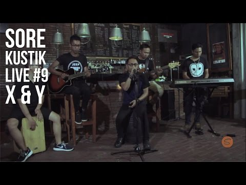 SOREKUSTIK LIVE #9 X&Y - SHAPE OF YOU ( ED SHEERAN ACOUSTIC COVER )