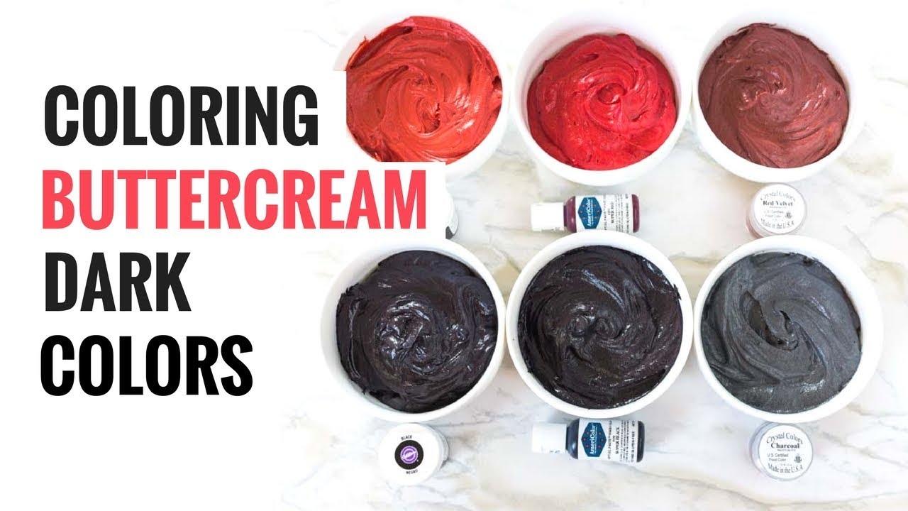 Coloring Buttercream Dark Colors (A Comparison) - I Scream ...