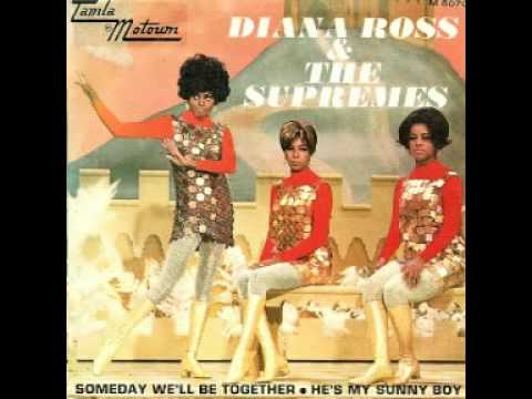 Diana Ross & The Supremes - He's my sunny boy