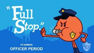 """Period song from Grammaropolis - """"Full Stop."""""""