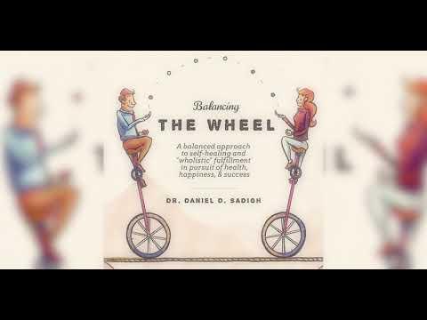 balancing-the-wheel-dr-sadigh-stress-relief life-balance wellness