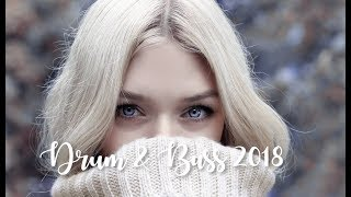 Best Female Vocal Drum and Bass Mix 2018