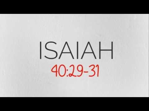 Isaiah 40:29-31 ♪♫