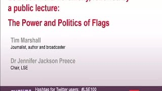 LSE Events | The Power and Politics of Flags | Tim Marshall | Slides+Audio