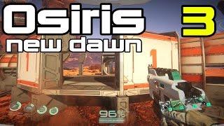 Osiris: New Dawn - Battle At Abandoned Base ! - E03 (The Martian + Starship Troopers!)