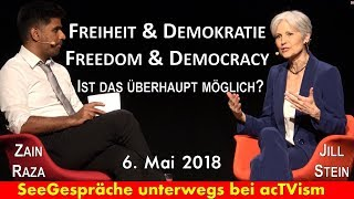 Freiheit, Demokratie - Meinungen über die Grünen uvm - Zain Raza acTVism im Gespräch mit Jill Stein