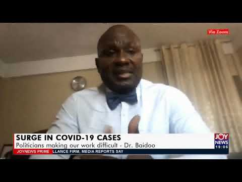 Dr. Baidoo: Politicians making our work difficult - Joy News Prime(19-7-21)
