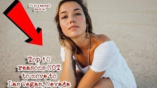 Top 10 Reasons NOT to move to Las Vegas, Nevada. #1 is obvious. thumbnail