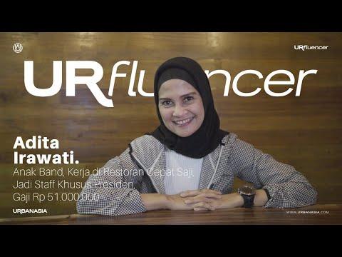 Urfluencer #36 w/ Adita Irawati : Kerja di Restoran Cepat Saji, Jadi Staff Khusus Presiden