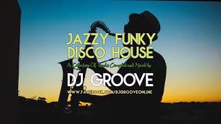 Jazzy & Funky Disco House