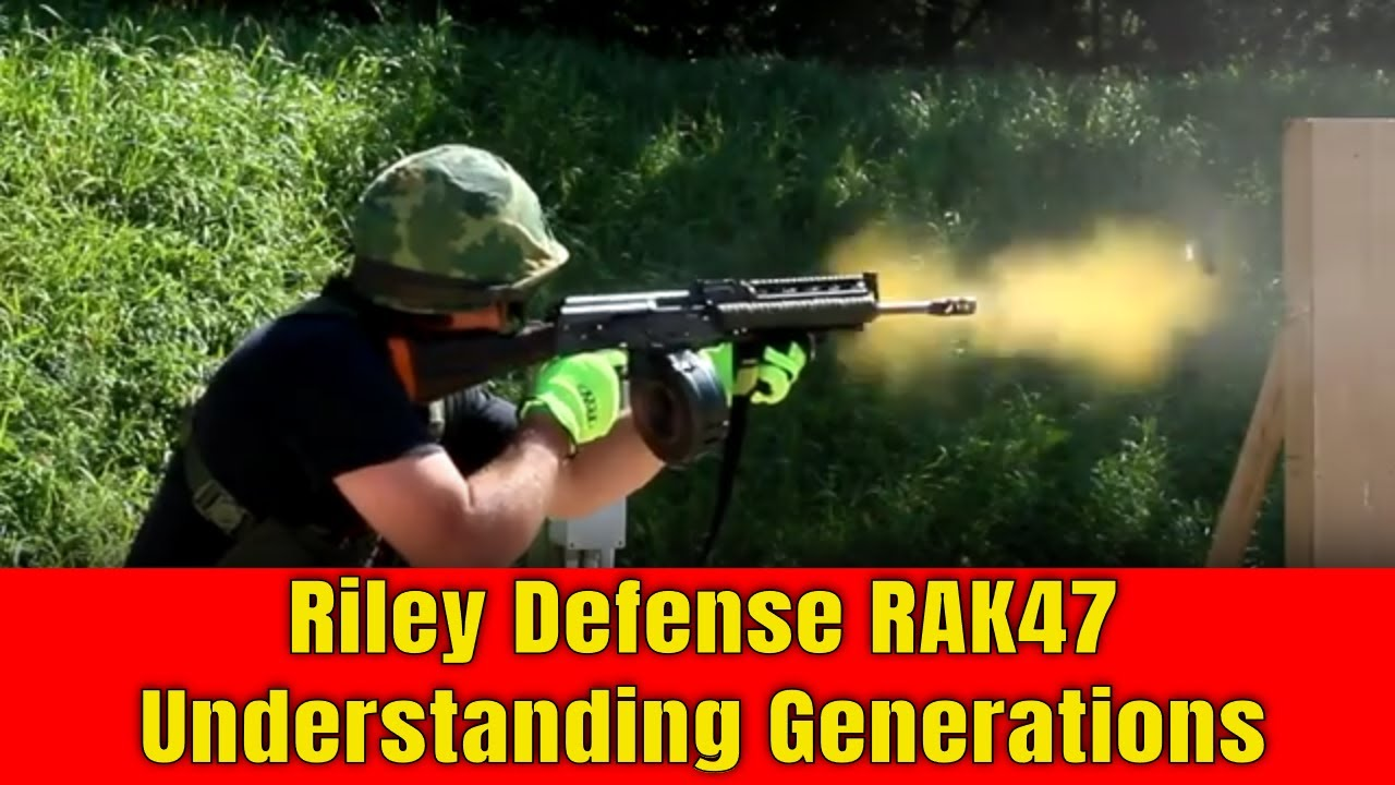 Riley Defense AK-47 Generations Explained.