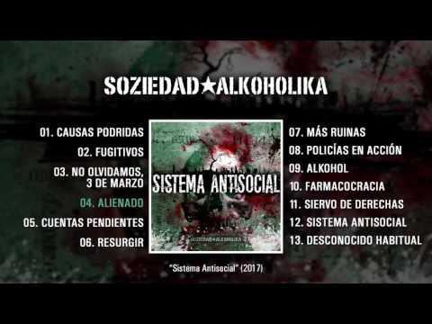 "SOZIEDAD ALKOHOLIKA ""Sistema Antisocial"" (Álbum Completo)"
