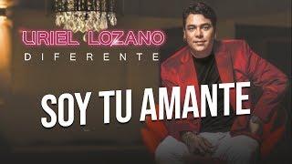 Baixar Uriel Lozano - Soy tu Amante
