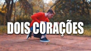 Baixar DOIS CORAÇÕES - Melim I Coreógrafo Tiago Montalti