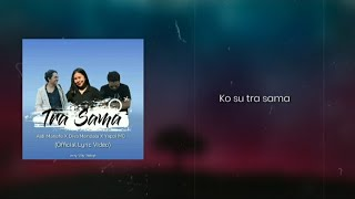 Download TRA SAMA - Diva Mandala X Yappi MC X Aldi Manafe (OFFICIAL LYRICS VIDEO)