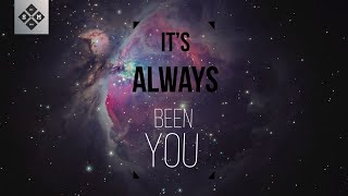 Quinn XCII - Always Been You [Lyrics / Lyric Video]