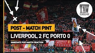 Baixar Liverpool 2 FC Porto 0 | Post Match Pint
