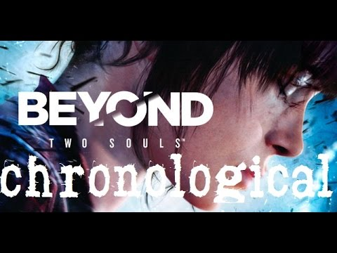 Beyond Two Souls [Game Movie] [Chronological Order]