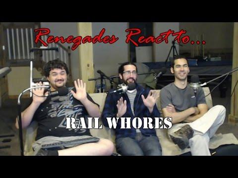 Renegades React to... Rail Whores! (Rail Wars! One Shot)
