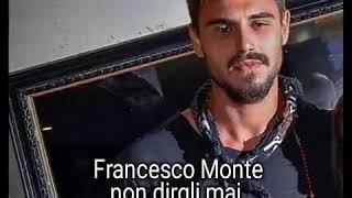 Francesco monte non dirgli mai musica gigi d'alessio